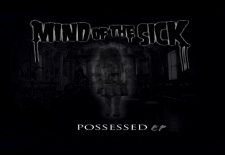 "Album Review: Mind of the Sick – ""Possessed"" EP"