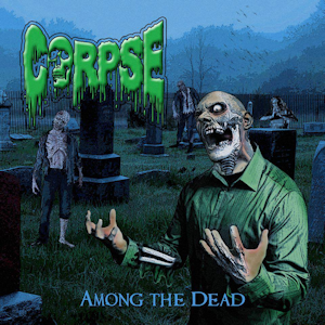 CorpseAmoneTheDead_Cover