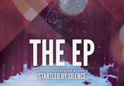 Startled By Silence – The EP