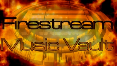 Firestream Music Vault – Returns!