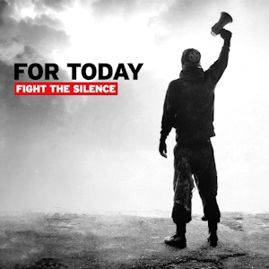 ForToday_FightTheSIlence_Cover