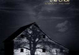 Album Review: The Choir- Shadow Weaver