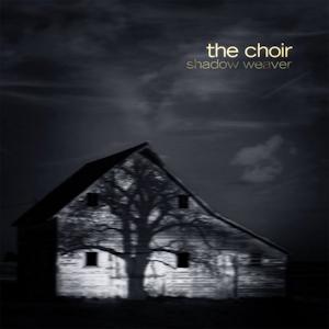TheChoir-ShadowWeaver_AlbumCover