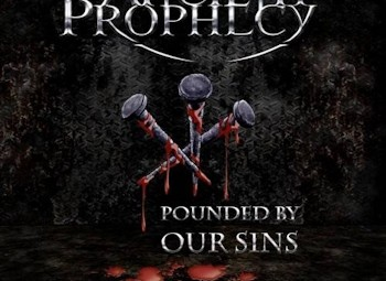 Album Review | Ancient Prophecy : Pounded By Our Sins