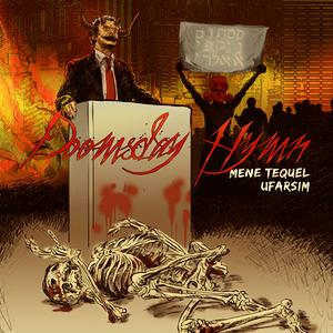 Doomsday Hymn - Mene Tequel Ufarsim