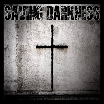 Saving Darkness- Album Cover