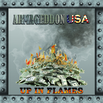 Armageddon USA - Up in Flames