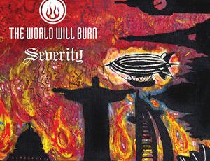 Album Review | The World Will Burn – Severity